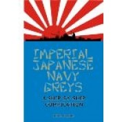 Imperial Japanese Navy Greys: A Ship-by-Ship Compilation (FS001)